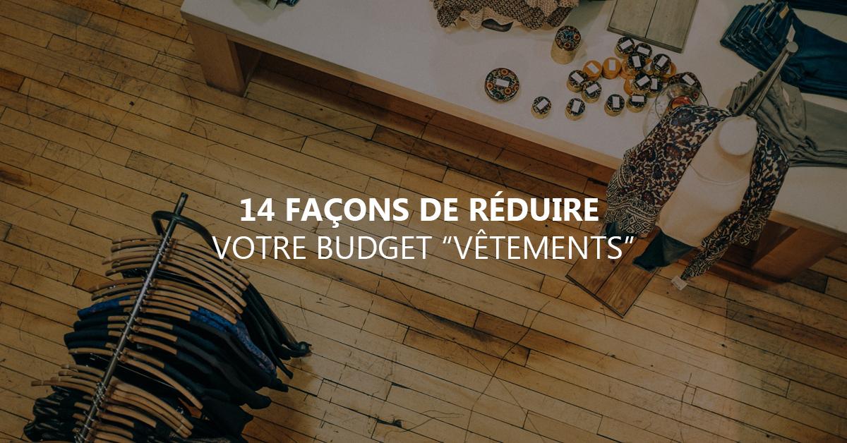 14d243eb2064f0 14 façons de réduire intelligemment votre budget vêtements - Argent ...