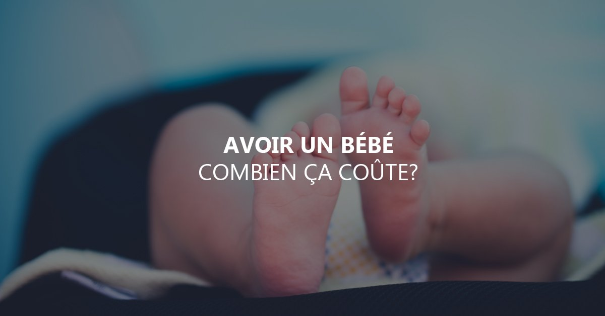 Avoir un bébé, combien ça coûte